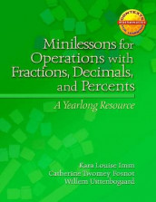 Minilessons for Operations with Fractions, Decimals, and Percents av Catherine Twomey Fosnot, Kara IMM og Willem Uttenbogaard (Heftet)