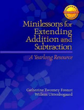 Minilessons for Extending Addition and Subtraction av Catherine Twomey Fosnot og Willem Uttenbogaard (Heftet)