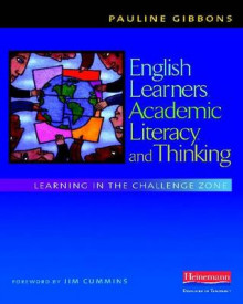English Learners, Academic Literacy, and Thinking av Pauline Gibbons (Heftet)