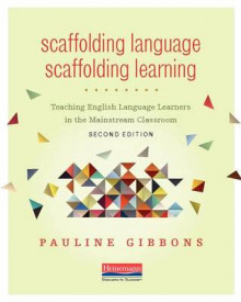 Scaffolding Language, Scaffolding Learning, Second Edition av Pauline Gibbons (Heftet)