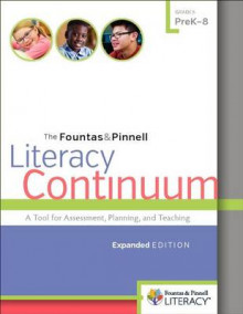 The Fountas & Pinnell Literacy Continuum av Irene Fountas og Gay Su Pinnell (Heftet)