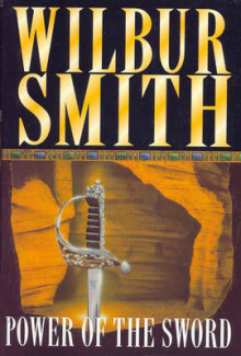 The power of the sword av Wilbur A. Smith (Heftet)