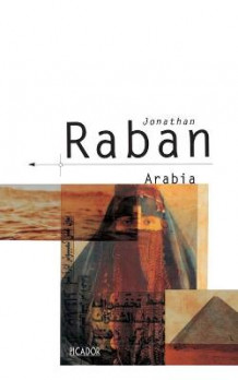 Arabia Through the Looking Glass av Jonathan Raban (Heftet)