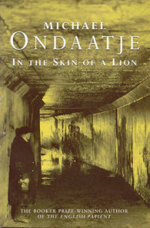 In the Skin of a Lion av Michael Ondaatje (Heftet)