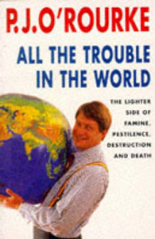 All the Trouble in the World av P. J. O'Rourke (Heftet)