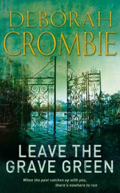 Leave the grave green av Deborah Crombie (Heftet)
