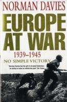 Europe at War 1939-1945 av Norman Davies (Heftet)