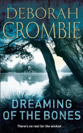 Dreaming of the bones av Deborah Crombie (Heftet)