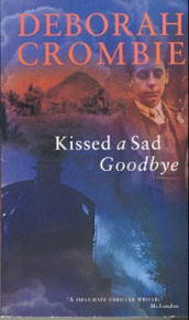 Kissed a sad goodbye av Deborah Crombie (Heftet)