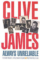 Always Unreliable av Clive James (Heftet)