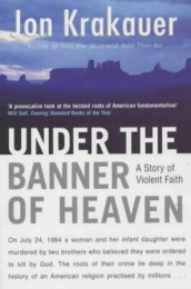 Under the banner of heaven av Jon Krakauer (Heftet)