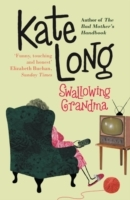 Swallowing Grandma av Kate Long (Heftet)