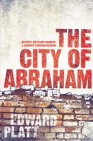 The City of Abraham av Edward Platt (Heftet)