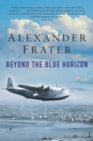 Beyond the Blue Horizon av Alexander Frater (Heftet)