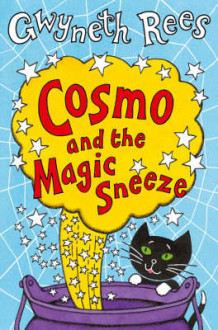 Cosmo and the Magic Sneeze av Gwyneth Rees (Heftet)