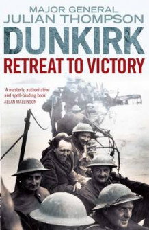 Dunkirk av Julian Thompson (Heftet)
