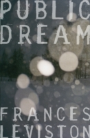 Public Dream av Frances Leviston (Heftet)