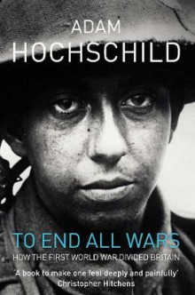 To End All Wars av Adam Hochschild (Heftet)