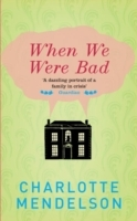 When We Were Bad av Charlotte Mendelson (Heftet)