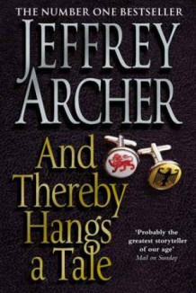 And thereby hangs a tale av Jeffrey Archer (Heftet)