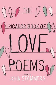 The Picador Book of Love Poems av John Stammers (Heftet)
