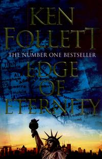 Edge of Eternity av Ken Follett (Heftet)