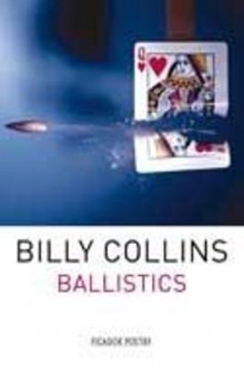 Ballistics av Billy Collins (Heftet)