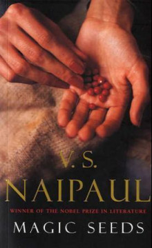 Magic seeds av V.S. Naipaul (Heftet)