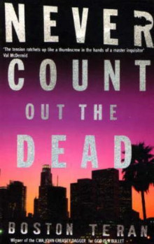 Never count out the dead av Boston Teran (Heftet)