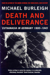 Death and Deliverance av Michael Burleigh (Heftet)