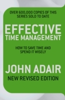Effective Time Management av John Adair (Heftet)