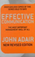 Effective communication - the most important management skill of all av John Adair (Heftet)