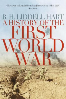 A History of the First World War av B. H. Liddell-Hart (Heftet)