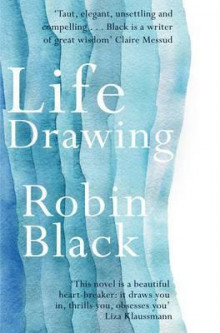Life Drawing av Robin Black (Heftet)