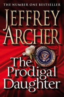 Prodigal daughter av Jeffrey Archer (Heftet)