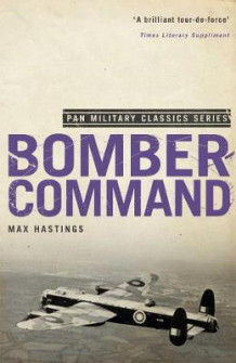 Bomber Command av Sir Max Hastings (Heftet)