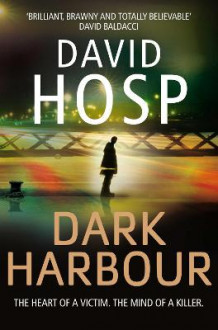 Dark Harbour av David Hosp (Heftet)