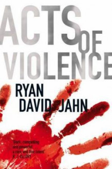 Acts of violence av Ryan David Jahn (Heftet)