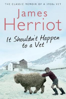 It Shouldn't Happen to a Vet av James Herriot (Heftet)