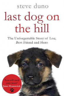 Last Dog on the Hill av Steve Duno (Heftet)