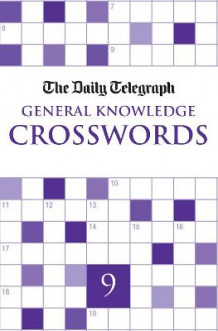 """Daily Telegraph"" Giant General Knowledge Crosswords: Bk. 9 av Telegraph Group Limited (Heftet)"