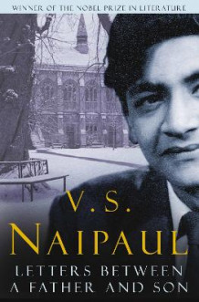 Letters Between a Father and Son av V. S. Naipaul (Heftet)
