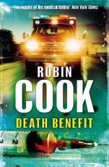 Death Benefit av Robin Cook (Heftet)