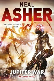 Jupiter War: Book 3 av Neal Asher (Heftet)