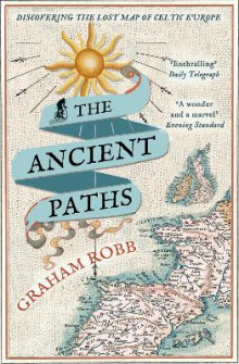 The Ancient Paths av Graham Robb (Heftet)