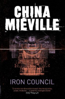 Iron Council av China Mieville (Heftet)