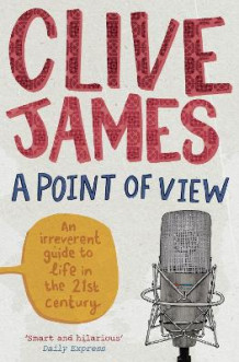 A Point of View av Clive James (Heftet)