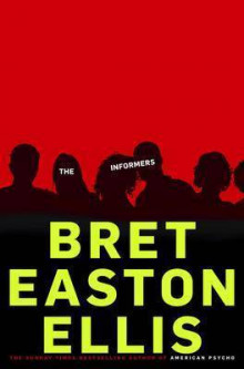 The Informers av Bret Easton Ellis (Heftet)