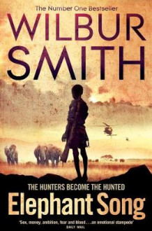 Elephant Song av Wilbur Smith (Heftet)
