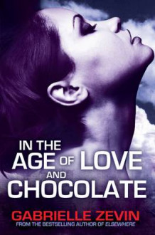 In the Age of Love and Chocolate av Gabrielle Zevin (Heftet)